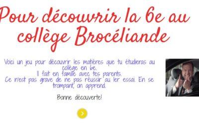 Tu rentres en 6ème au Collège Brocéliande ?